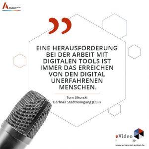 """Zitat vom Tom Sikorski (Berliner Stadtreinigung (BSR) zum Thema Arbeitssicherheitsunterweisung: """"Eine Herausforderung bei der Arbeit mit digitalen Tools ist immer das Erreichen von den digital unerfahrenen Menschen."""""""